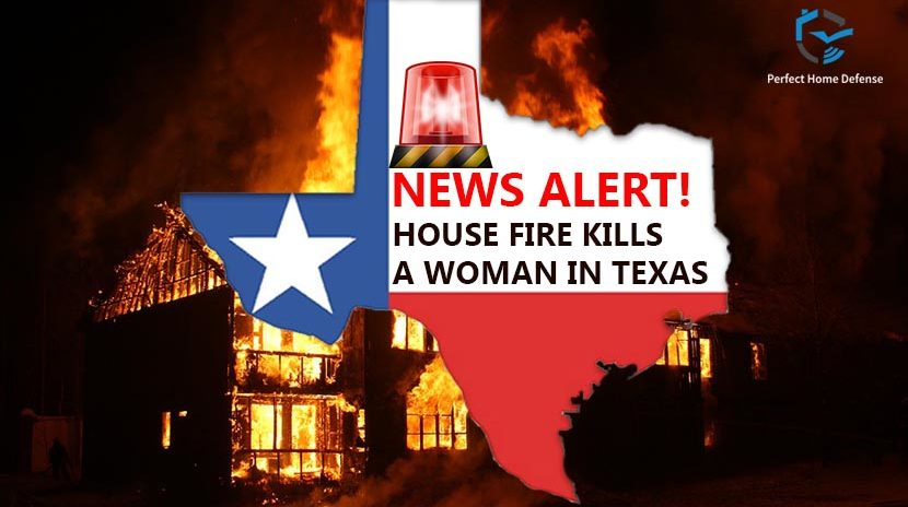 House Fire Kills a Woman in Texas