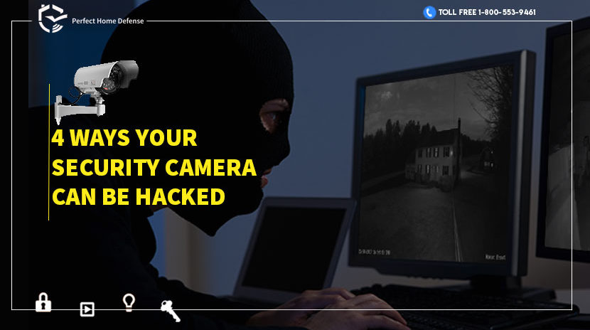 4 ways your Security Camera can be hacked and how you can stop them