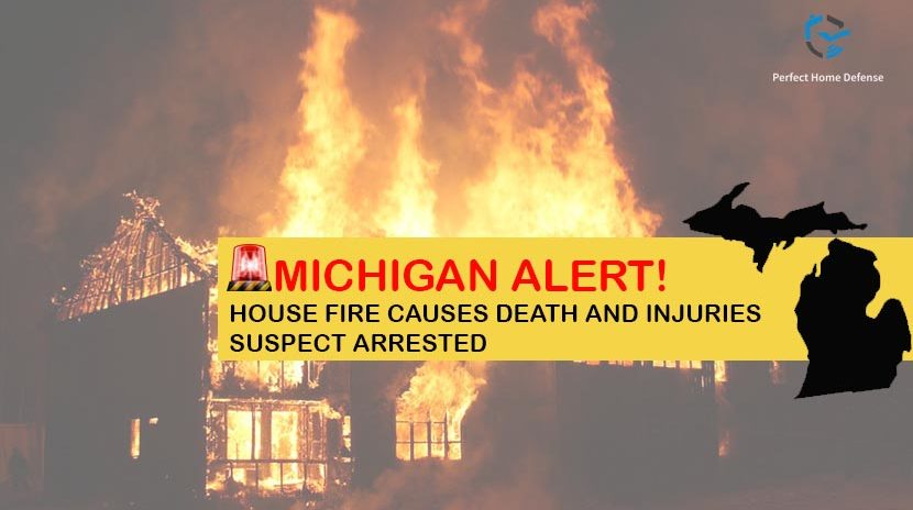 Michigan House Fire Causes Death and Injuries, Suspect Arrested