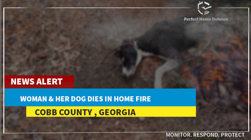 Cobb County Woman and Her Dog Dies in Home Fire