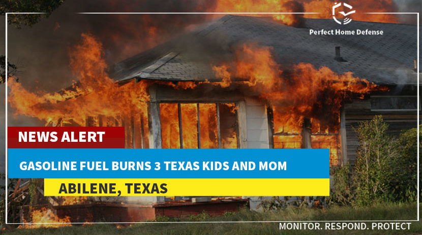 Gasoline Fuel Burns 3 Texas Kids and Mom