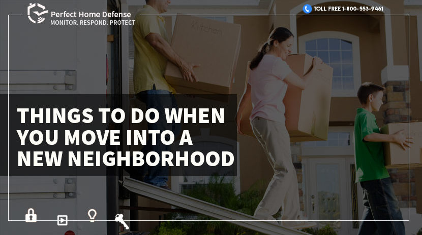 Things to Do When you Move Into a New Neighborhood