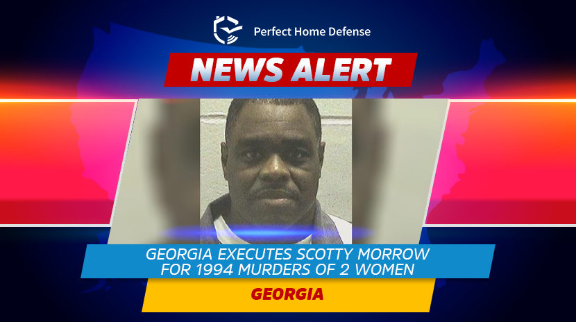 Georgia Executes Scotty Morrow For 1994 Murders Of 2 Women