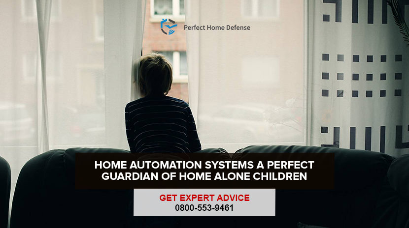 Home Automation Systems: A Perfect Guardian of Home Alone Children