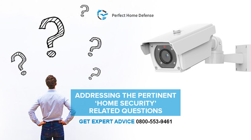 Addressing the Pertinent 'Home Security' Related Questions