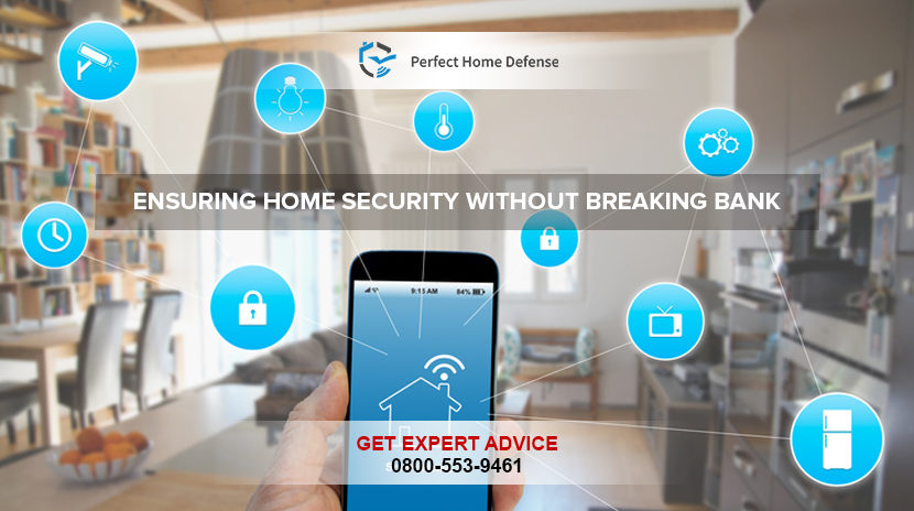 Ensuring Home Security Without Breaking Bank